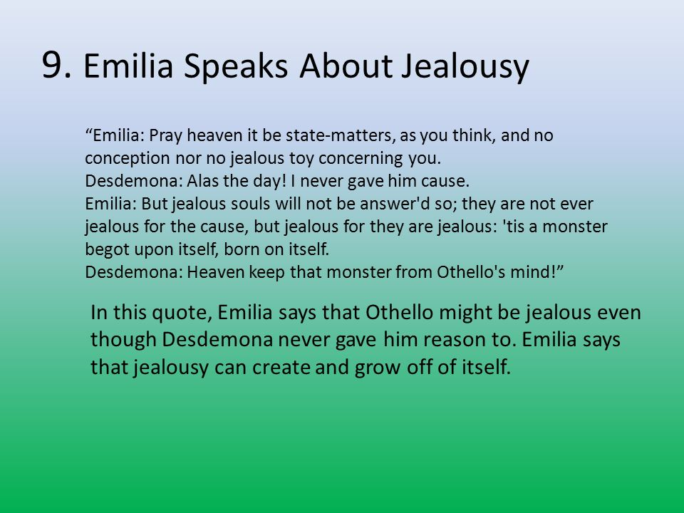 othello emilia desdemona relationship So, what i am really looking forward to is my new role, which is to look after othello's new wife, desdemona i think she will find life as an army wife relationship status married to iago emilia went on to talk about an exciting new phase in her life in the army following general othello's recent marriage ' one task i am.