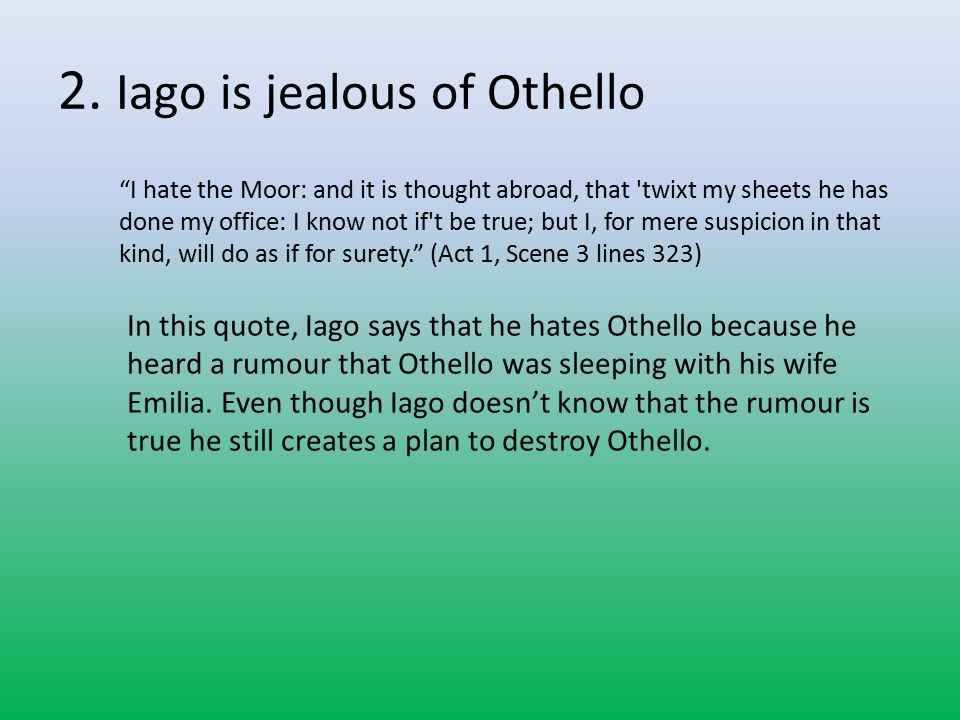 othello and jealousy essay Explore the theme of jealousy in shakespeare's othello essaysthere are evil people in this world greedy, manipulative, overbearing and jealous iago, in william shakespeare.