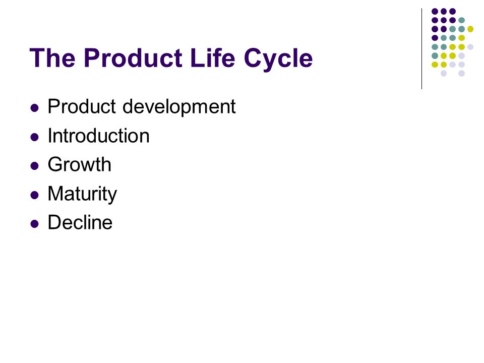 product life cycle for nokia product development growth maturity decline A product life cycle has four stages which are introduction stage, growth stage, maturity stage and decline stage each of the stages has its own characteristics and different ways for the managers to manage.