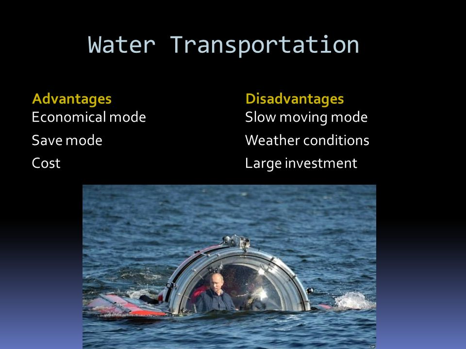 advantages and disavantages of transportation in Land transport - road & rail | advantages & disadvantages basically, the modes of transport for delivery of goods have been classified into three categories, namely land transport, sea transport and air transport.