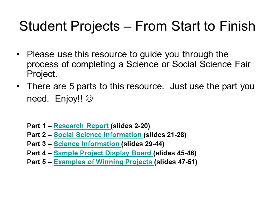 Student Projects – From Start To Finish - Ppt Video Online Download