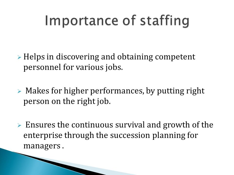 importance of staffing function Organizing: importance as a function of management 0 the word organizing is derived from the word 'organism', which means that all sub-units of a main unit have a.