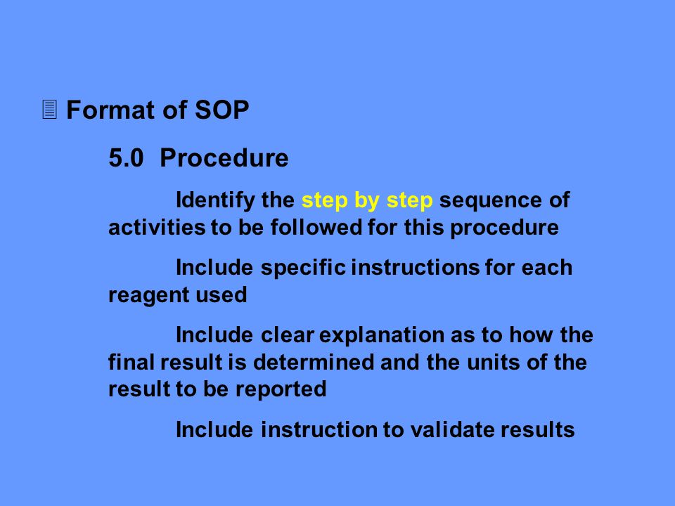 Superior Why Sop Is Used Format Of Sop Procedure Regulatory Issues In