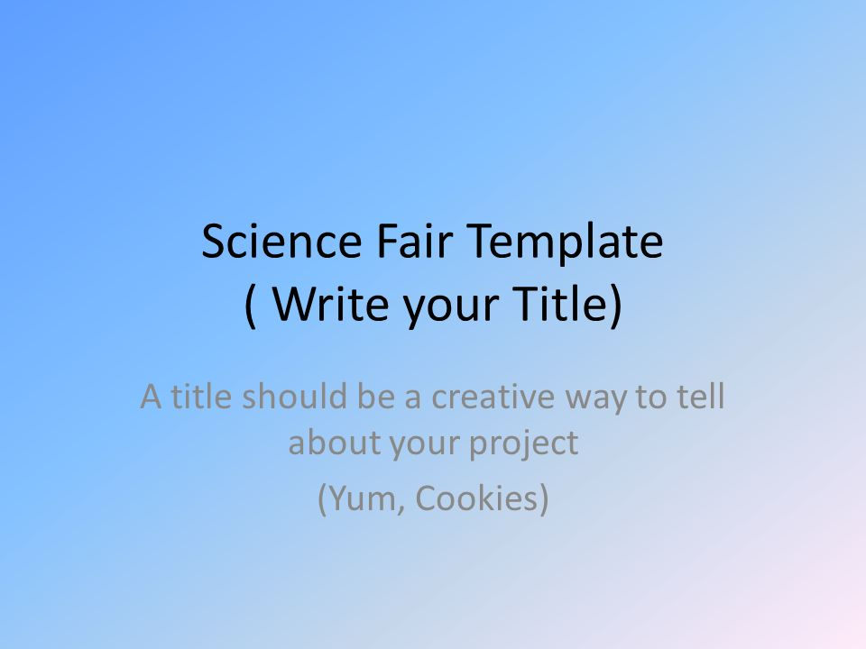 Science fair template write your title ppt video for How do i find the name of a movie