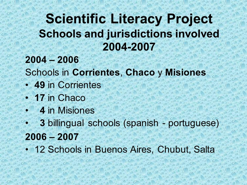 Scientific Literacy Project Schools and jurisdictions involved 2004-2007
