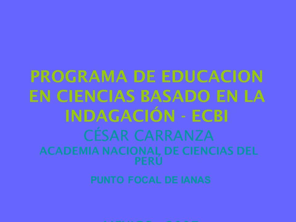 PROGRAMA DE EDUCACION EN CIENCIAS BASADO EN LA INDAGACIÓN - ECBI