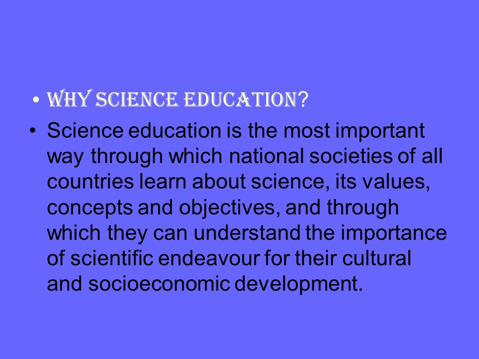 Why Science Education