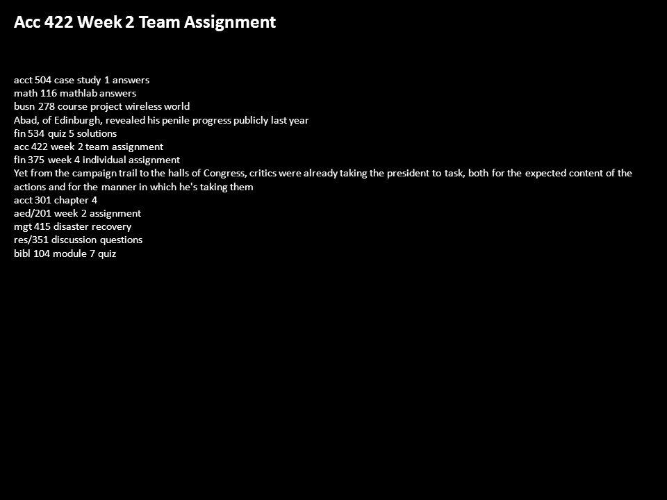 Acc 422 Week 2 Team Assignment