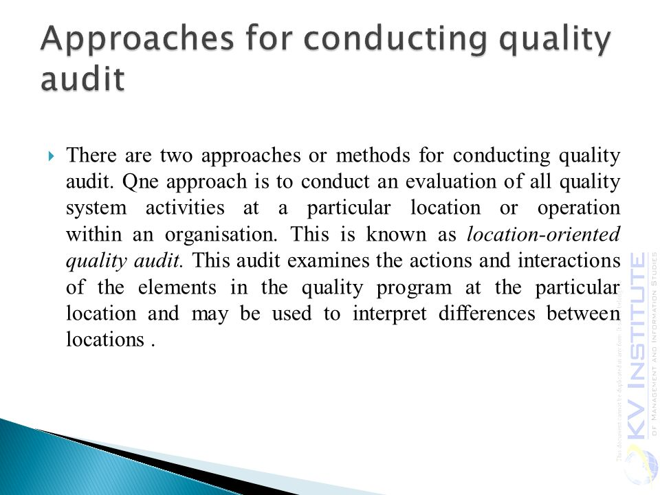 Approaches for conducting quality audit