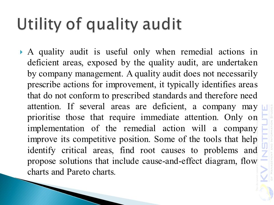 Utility of quality audit