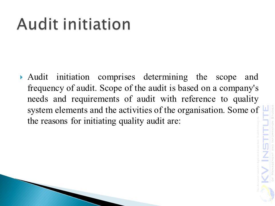 Audit initiation