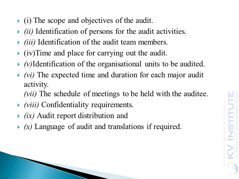 (i) The scope and objectives of the audit.