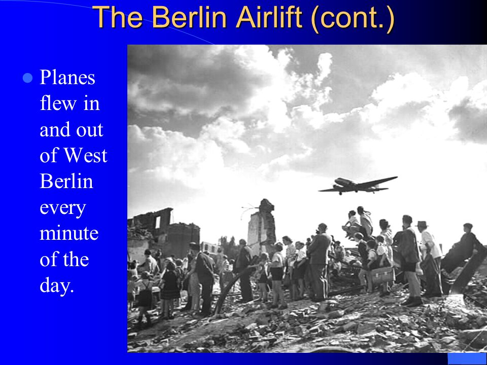 The Berlin Airlift (cont.)