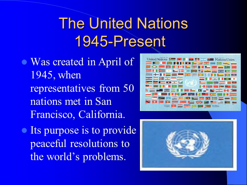 The United Nations 1945-Present