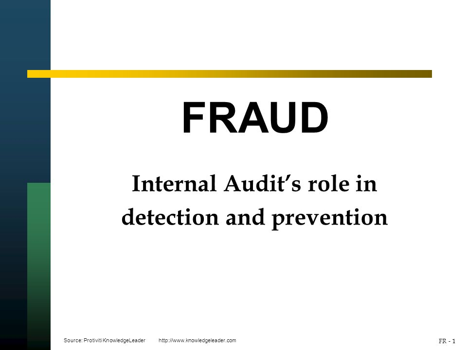 internal auditing systems in detecting fraud Further down the list of ways to detect fraud are internal controls, internal audits, and external audits it's important to know that audit-related activities aren't nearly as effective at detecting fraud as many may believe.