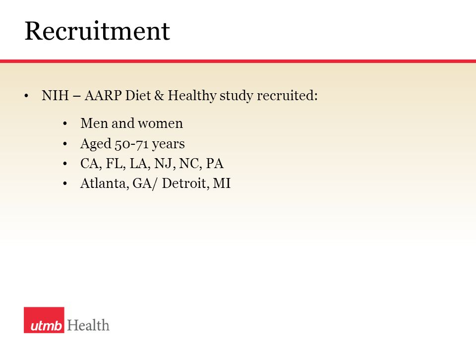 NIH-AARP Diet and Health Study: Impact of Diet and ...