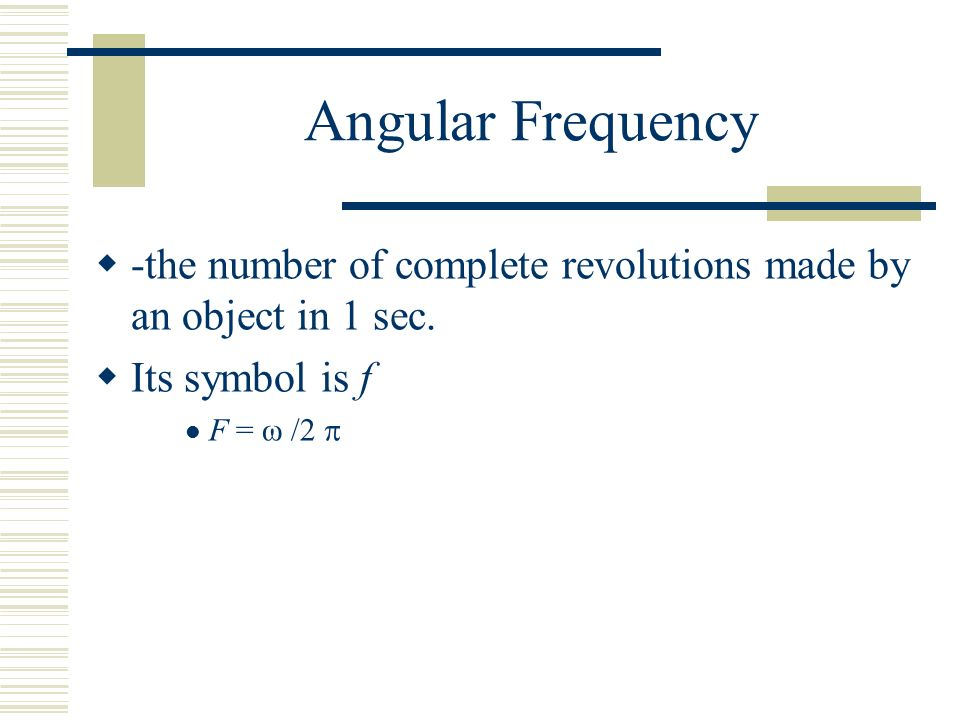 Angular Frequency Formula Chapter 8 Rotat...