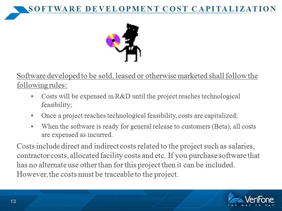 software capitalization Capitalization of costs should begin when both: a the preliminary project stage is completed, and b management commits to funding a computer software project and it is probable that.