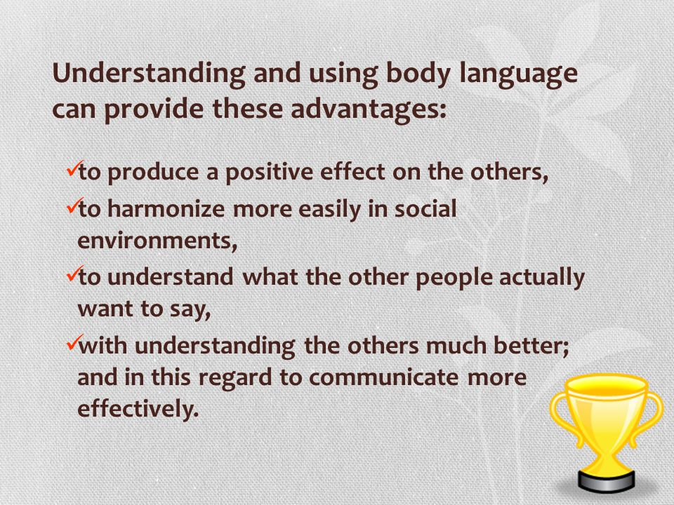 what is the advantage of body language in communication? essay Importance of communication essays communication is the foundation for sharing information between people to ensure that everything is understood and can be acted upon.
