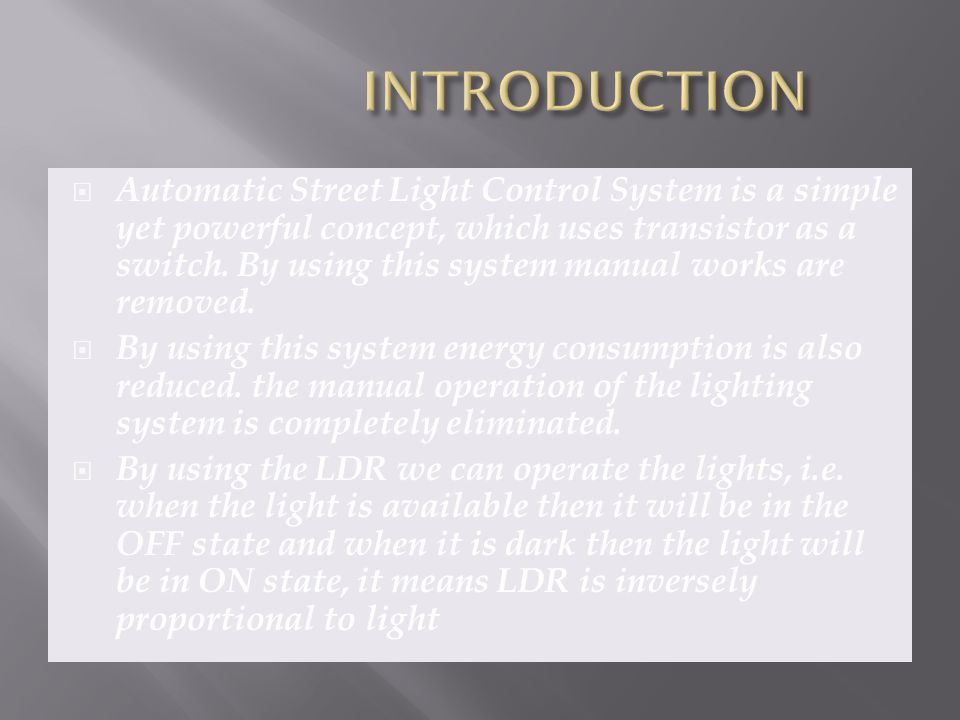 AUTOMATIC STREET LIGHT CONTROL USING LDR - ppt video online download