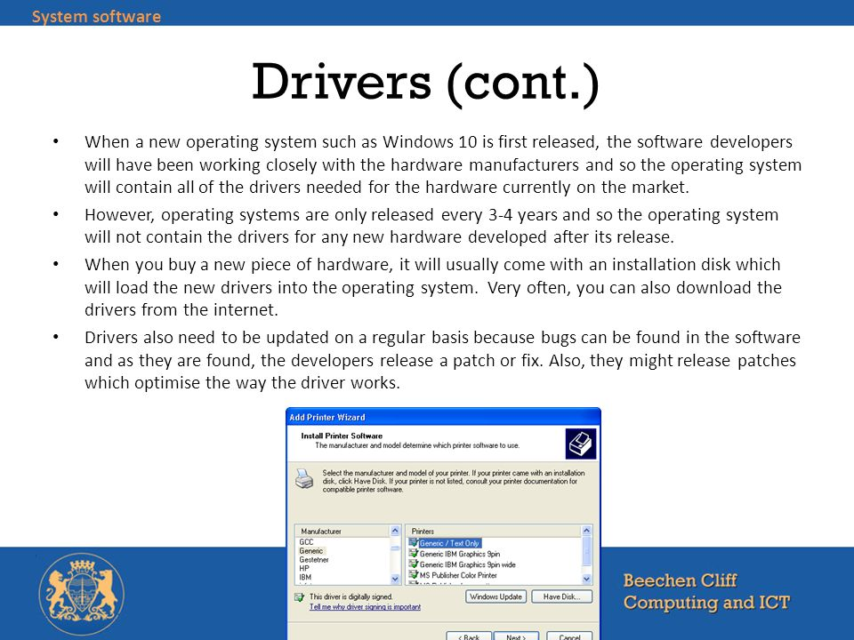Drivers (cont.) System software