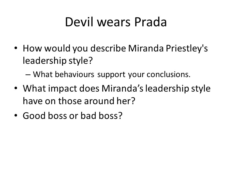 devil wears prada how would you describe miranda priestley s leadership style what behaviours support your - How Would You Describe Your Leadership Style