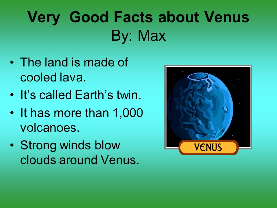 Very Good Facts about Venus By: Max - ppt download