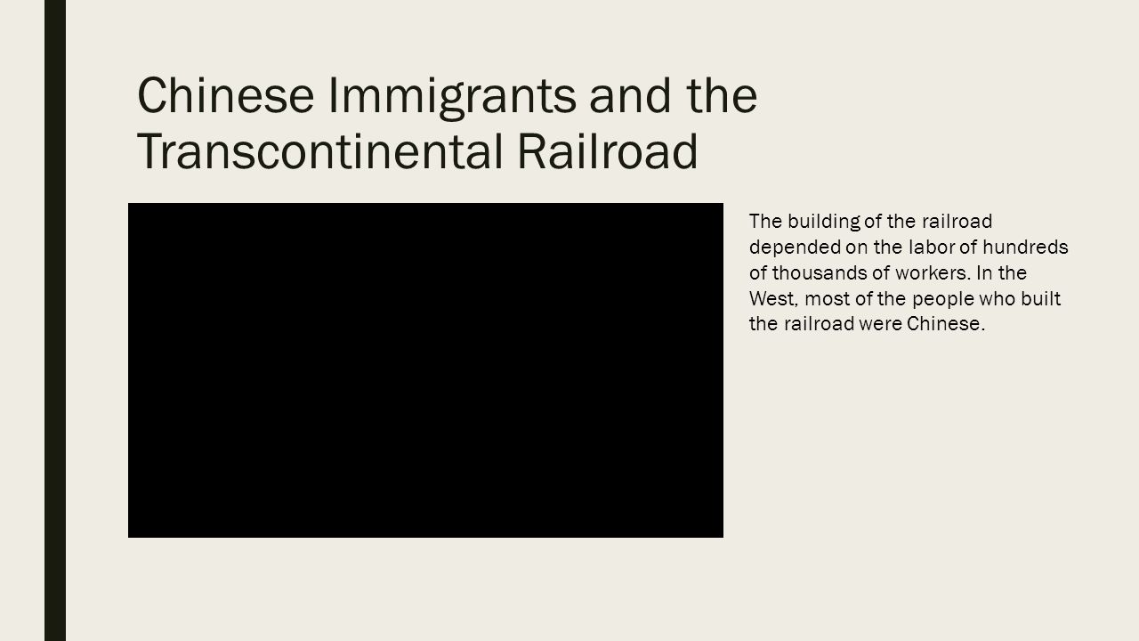 chinese immigration and the building of the transcontinental railroad essay The linda hall library transcontinental railroad website was chinese immigration began with the at the height of the transcontinental construction.