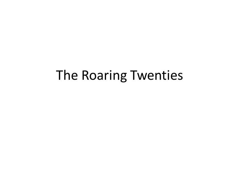 the roaring twenties ppt video online  1 the roaring twenties
