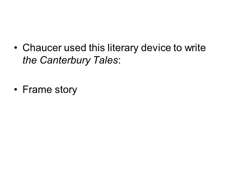 essay on the use of frame narrative in the canterbury tales Canterbury tales essay from english 504 canterbury tales essay - shannon kelley mr kehowski honors it is a long narrative poem in the format of a frame.