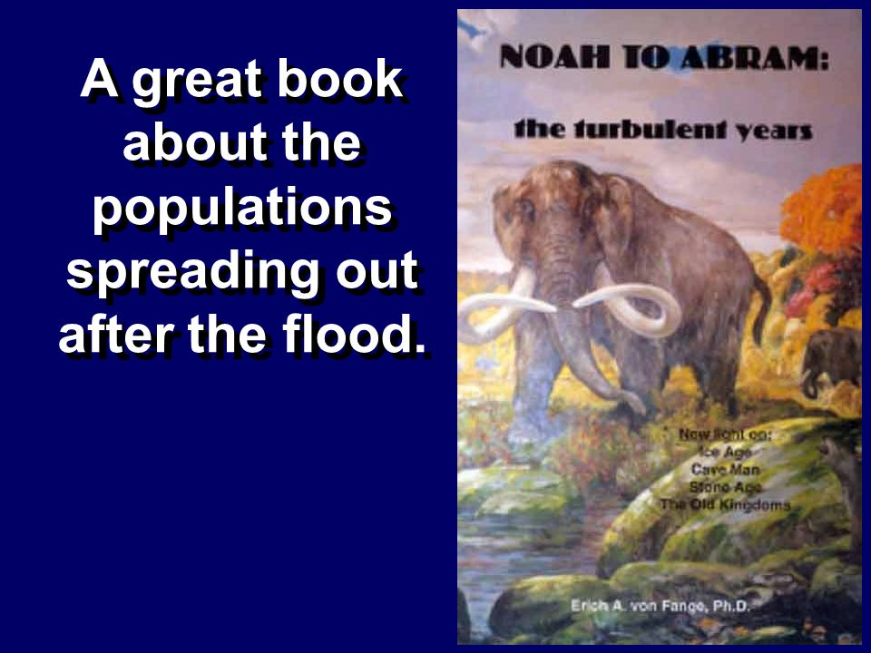 A great book about the populations spreading out after the flood.