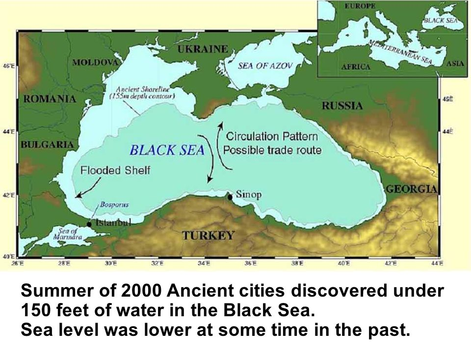 Summer of 2000 Ancient cities discovered under 150 feet of water in the Black Sea.