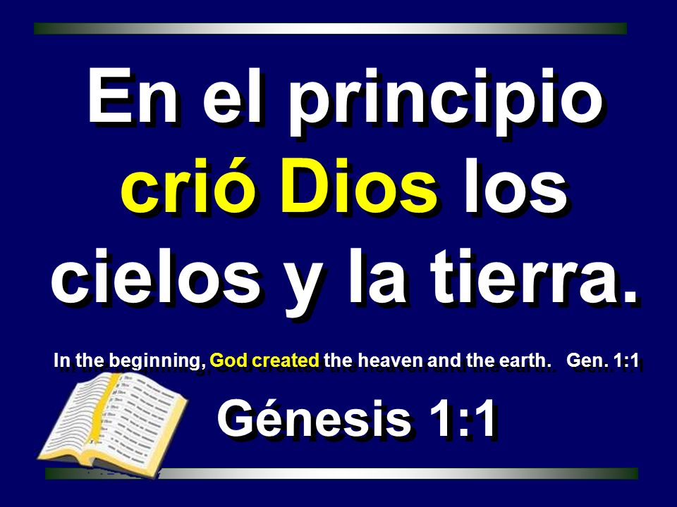 In the beginning, God created the heaven and the earth. Gen. 1:1