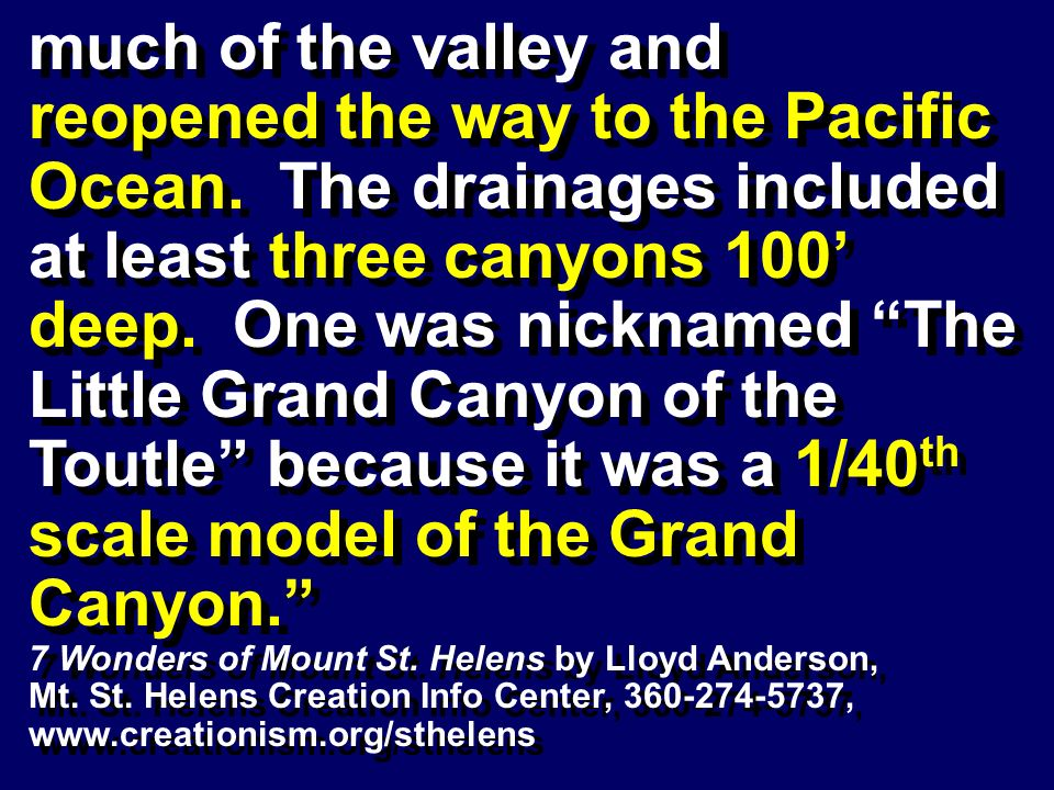 much of the valley and reopened the way to the Pacific Ocean