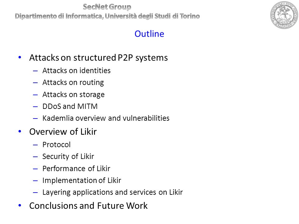 Attacks on structured P2P systems