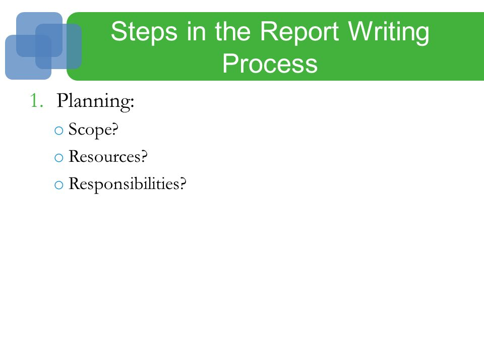 steps involved in report writing Course code: aec 405 course title: report writing in agricultural  extension  the various steps involved in extension reports will be discussed.