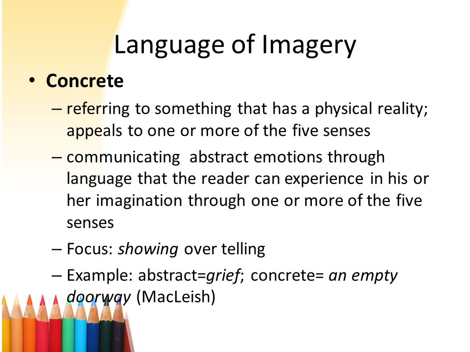 Appealing to the senses ppt video online download for Concrete diction