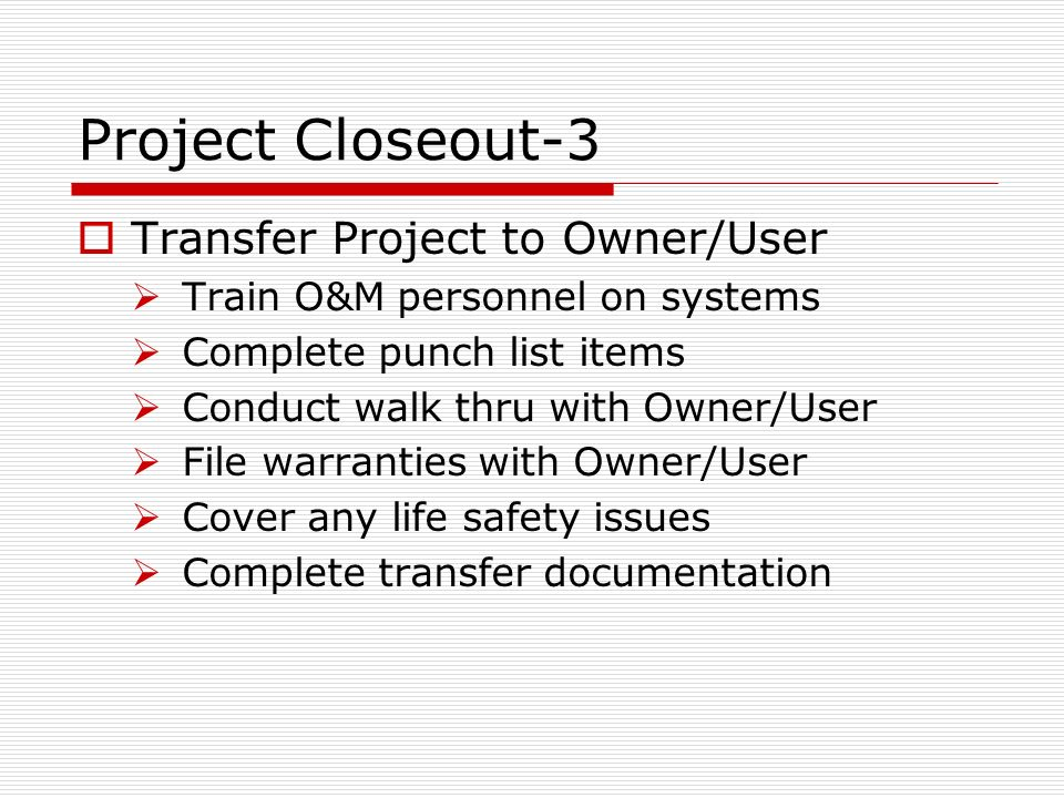 Cve 4070 Construction Engineering Project Closeout & Pyramid