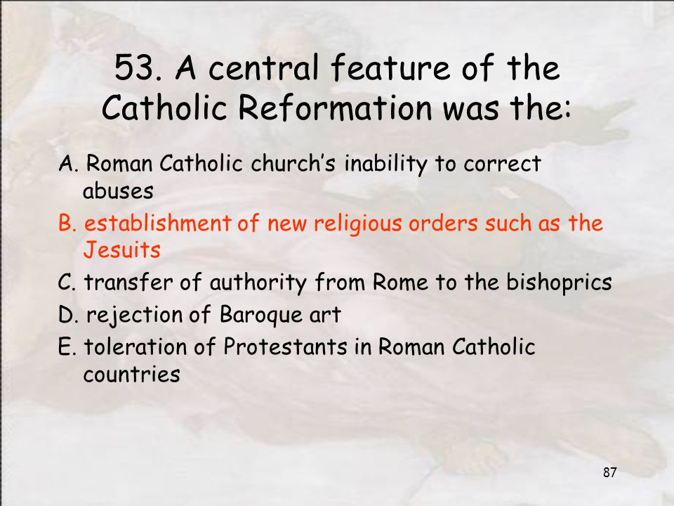 Protestant reformation ppt download a central feature of the catholic reformation was the ccuart Choice Image