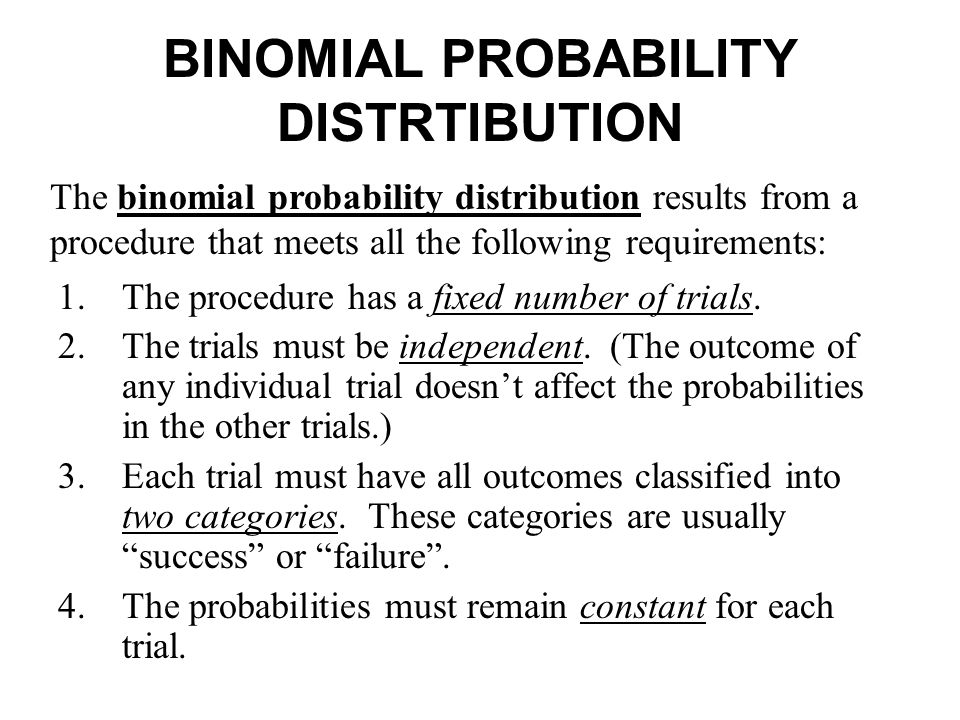 binomial probability distribution Introduction to binomial probability distribution, binomial nomenclature, and binomial experiments includes binomial distribution examples with solutions.