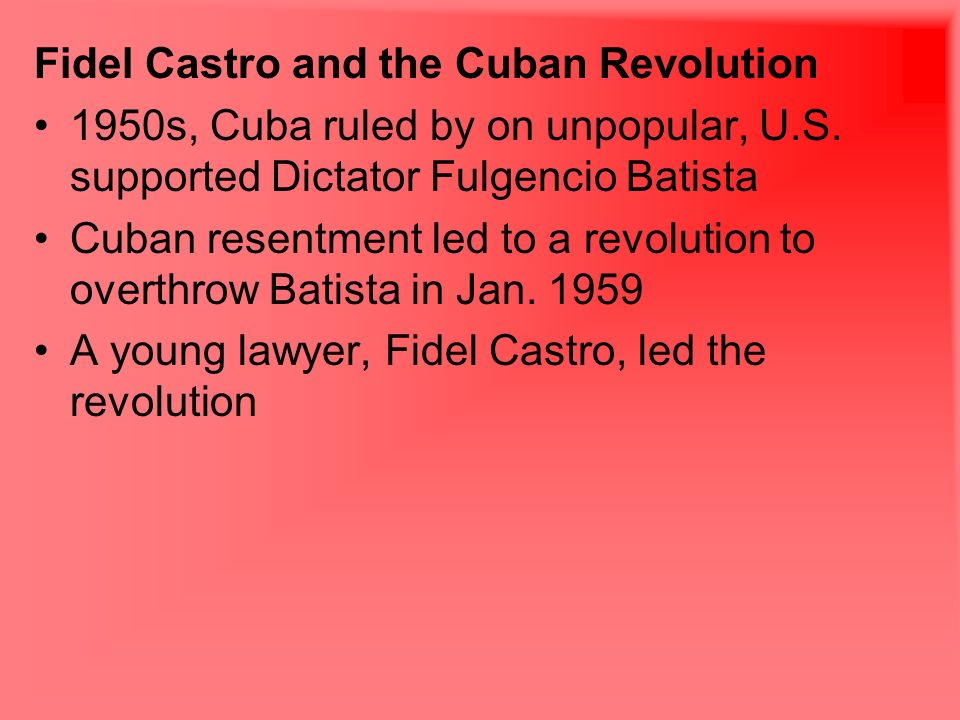 the reasons that led to the cuban revolution in the 1950s Fidel castro, who led a cuban revolution that made his caribbean island  the  cause of death was not immediately disclosed, but mr castro had  at the  university of havana in 1950 and set up a practice in the capital city.