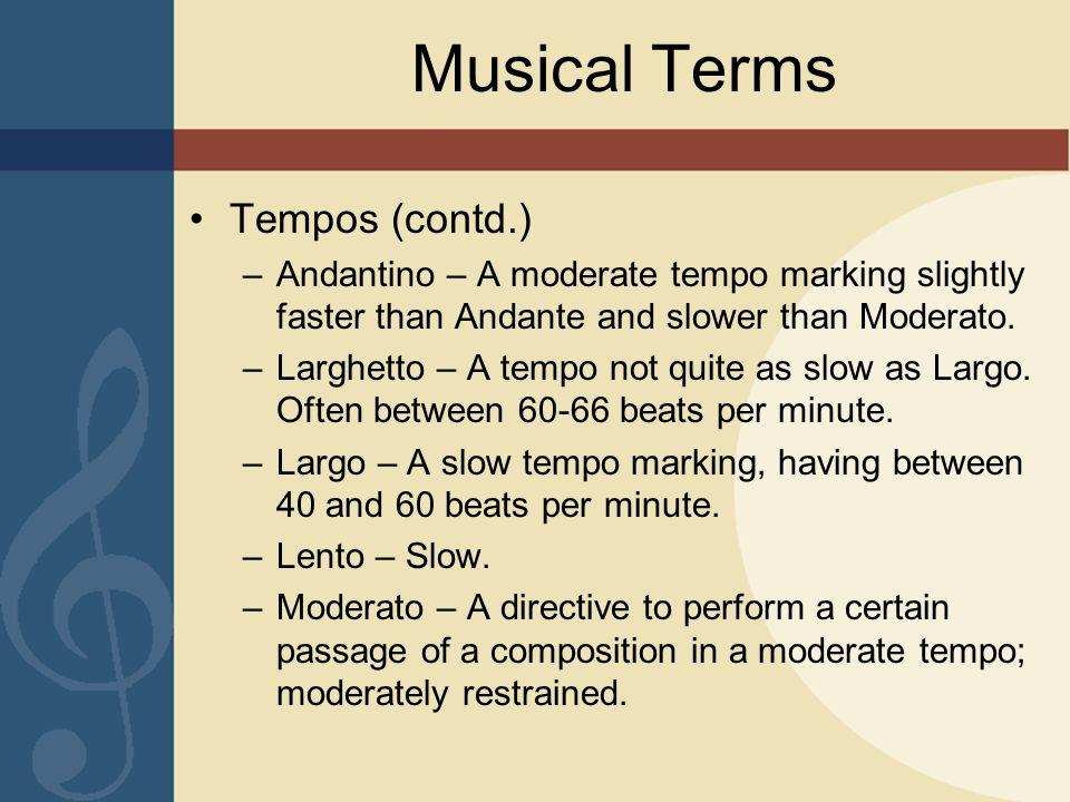 Musical Terms Tempos (contd.)