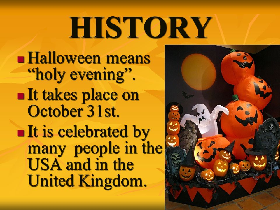 """HISTORY Halloween means """"holy evening"""". - ppt video online download"""