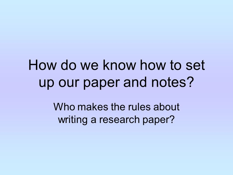 how to write notes for a research paper