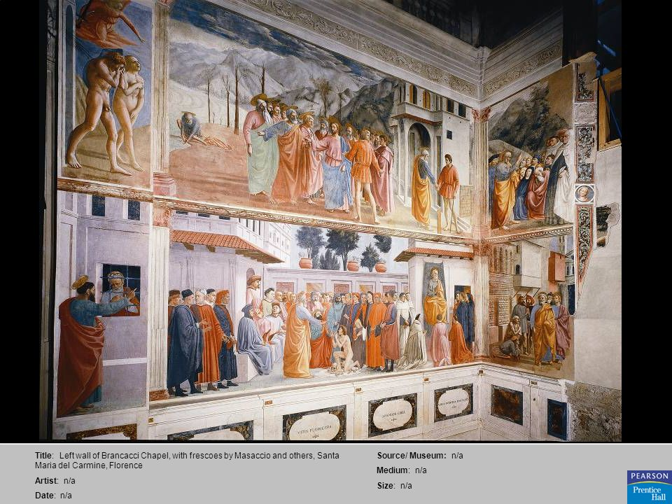 Title: Left wall of Brancacci Chapel, with frescoes by Masaccio and others, Santa Maria del Carmine, Florence