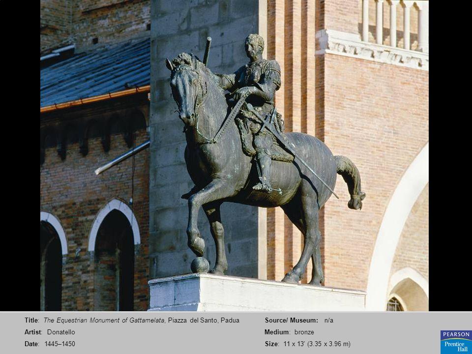 Title: The Equestrian Monument of Gattamelata, Piazza del Santo, Padua