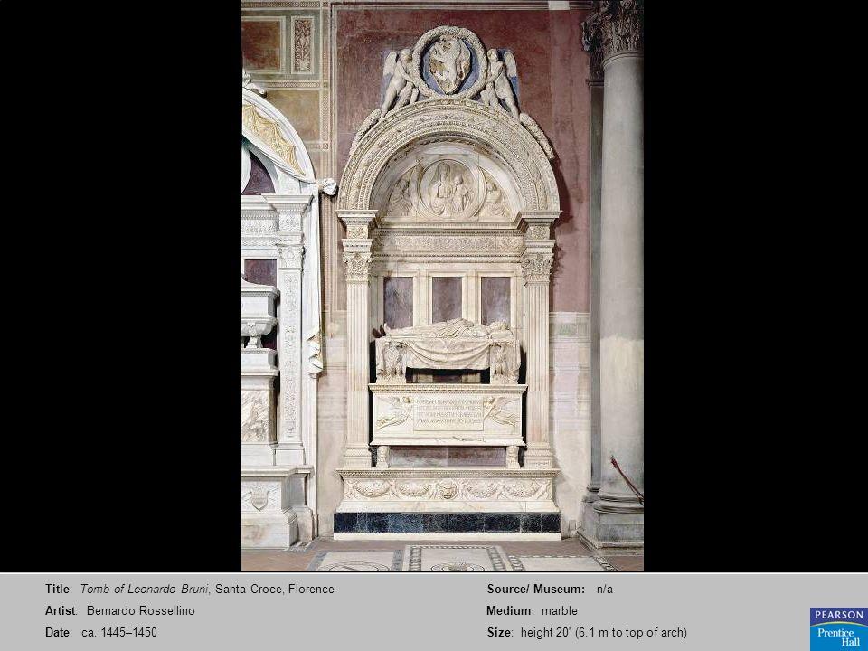 Title: Tomb of Leonardo Bruni, Santa Croce, Florence