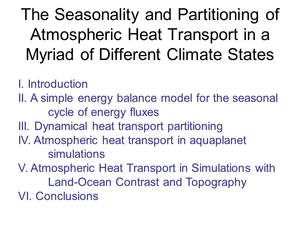 The Seasonality and Partitioning of Atmospheric Heat Transport in a Myriad of Different Climate States