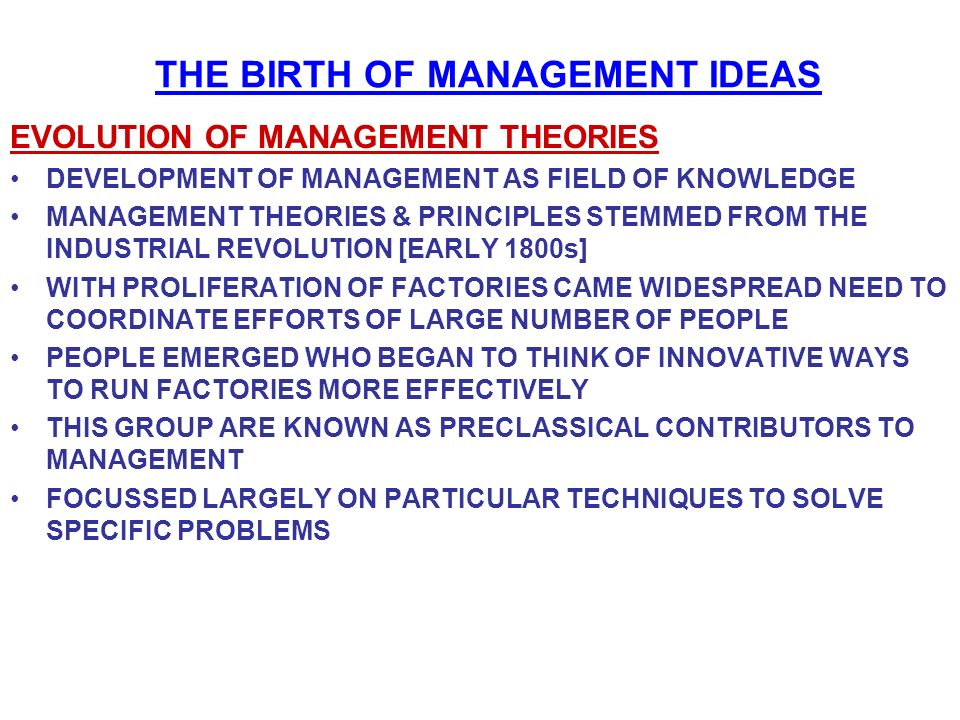 THE BIRTH OF MANAGEMENT IDEAS