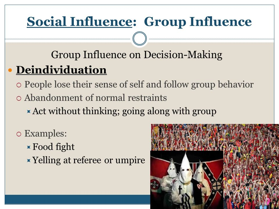 goup influence on self Find a support group magazine adolescence and self-esteem teach adolescents how to maintain healthy self-esteem yes, when aging brings parents acceptance, gratitude,and resilience, esteem is enhanced, and that positive influence is beneficial to their children reply to carl e.
